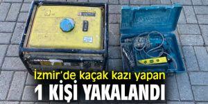 İzmir'de kaçak kazı yapanlara operasyon