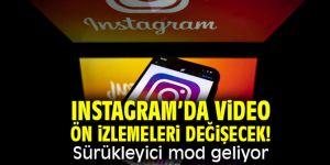 Instagram'da video ön izlemeleri değişecek! Sürükleyici mod geliyor