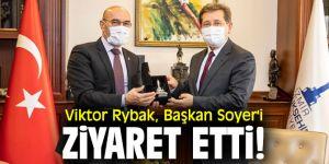Viktor Rybak, Başkan Soyer'i ziyaret etti!