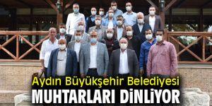 Aydın Büyükşehir muhtarlara kulak veriyor