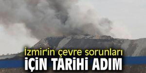 İzmir'in çevre sorunları için tarihi adım