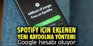 Spotify yeni kaydolma yöntemi, Google hesabı oluyor