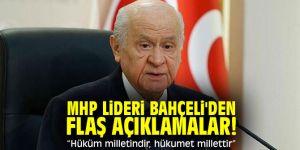 """MHP lideri Bahçeli'den flaş açıklamalar! Hüküm milletindir, hükumet millettir"""""""