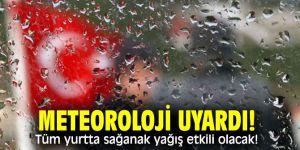 Meteoroloji Genel Müdürlüğü uyardı!Tüm yurtta sağanak yağış etkili olacak!