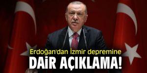 Erdoğan'dan İzmir depremine dair açıklama!