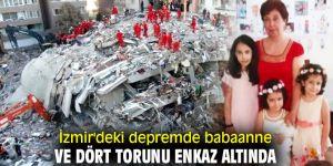 İzmir'deki depremde babaanne ve dört torunu enkaz altında
