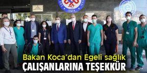 Bakan Koca Egeli sağlık çalışanlarına teşekkür etti