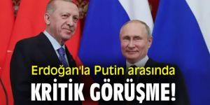 Erdoğan'la Putin arasında kritik görüşme!