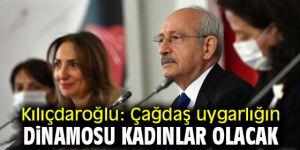 Kılıçdaroğlu: 'Çağdaş uygarlığın dinamosu kadınlar olacak'