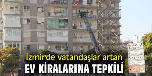 İzmir'de vatandaşlar artan ev kiralarına tepkili