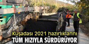 Kuşadası 2021 hazırlıklarını tüm hızıyla sürdürüyor