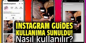 Instagram Guides Türkiye'de kullanıma açıldı