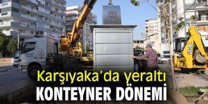 Karşıyaka'da konteynerler yeraltına alınıyor