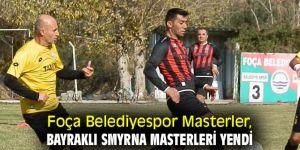 Foça Belediyespor Masterler, Bayraklı Smyrna Masterleri yendi