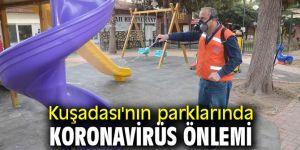 Kuşadası'nın parklarında koronavirüs önlemi