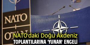 Doğu Akdeniz toplantılarına 'Yunan' engeli