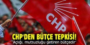 """CHP'den bütçe tepkisi! """"Açlığı, mutsuzluğu getiren bütçedir''"""