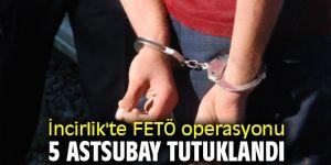 FETÖ operasyonunda 5 astsubay tutuklandı