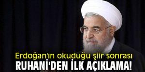 Erdoğan'ın okuduğu şiir sonrası Ruhani'den ilk açıklama!