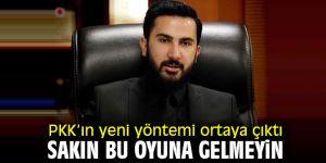 """İZOL """"PKK'ın yeni yöntemi ortaya çıktı. Sakın bu oyuna gelmeyin"""""""
