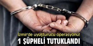 İzmir'de uyuşturucu operasyonu düzenlendi!