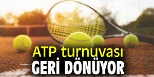 ATP turnuvası Geri Dönüyor