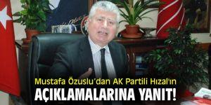 Mustafa Özuslu'dan AK Partili Hızal'ın açıklamalarına yanıt!