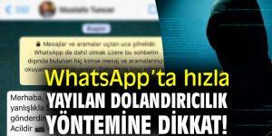 WhatsApp'ta bu dolandırıcılık yöntemine dikkat!
