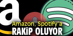 Amazon, Spotify'a rakip olacak!