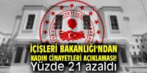 İçişleri Bakanlığı'ndan kadın cinayetleri açıklaması! Yüzde 21 azaldı