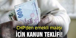 CHP'den emekli maaşı için kanun teklifi!