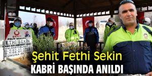 Şehit Fethi Sekin, kabri başında anıldı