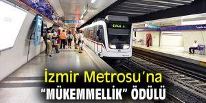 """İzmir Metrosu, """"mükemmellik"""" ödülünün sahibi oldu!"""