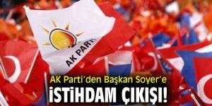 AK Parti'den Başkan Soyer'e istihdam çıkışı!
