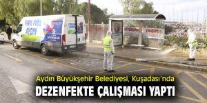 Aydın Büyükşehir Belediyesi, Kuşadası'nda dezenfekte çalışması yaptı