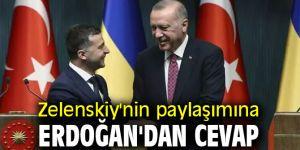 Zelenskiy'nin paylaşımına Cumhurbaşkanı Erdoğan'dan cevap