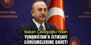 Bakan Çavuşoğlu'ndan Yunanistan'a İstikşafi görüşmelerine davet!