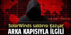 SolarWinds saldırısı Kazuar arka kapısıyla ilgili