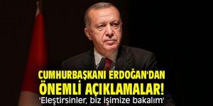 Cumhurbaşkanı Erdoğan'dan önemli açıklamalar! 'Eleştirsinler, biz işimize bakalım'