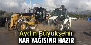 Aydın Büyükşehir kar yağışına hazır