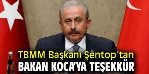 TBMM Başkanı Şentop'tan Bakan Koca'ya teşekkür