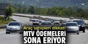 Araç sahipleri dikkat! MTV ödemeleri sona eriyor!
