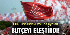CHP, Tire-Belevi yoluna ayrılan bütçeyi eleştirdi!