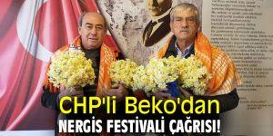 CHP'li Beko'dan Nergis Festivali çağrısı!