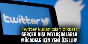 Twitter kullanıcıları dikkat! Gerçek dışı paylaşımlarla mücadele için yeni özellik!