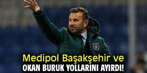 Medipol Başakşehir ve Okan Buruk yollarını ayırdı!