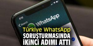 Türkiye'den WhatsApp soruşturmasında ikinci adım!