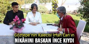 Başkan İnce Göztepe'nin Kalecisi İrfan Can'ın Nikâhını Kıydı