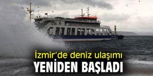 İzmir'de deniz ulaşımı başladı!