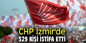 CHP İzmir'de 329 kişi istifa etti